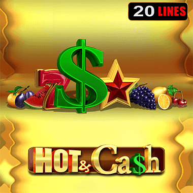 Hot And Cash