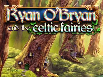Ryan O'Bryan and the Celtic Fairies